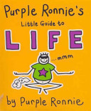 Purple Ronnie's Little Guide to Life