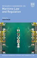 Research Handbook on Maritime Law and Regulation PDF