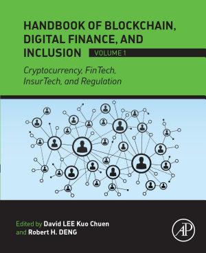 Handbook of Blockchain  Digital Finance  and Inclusion  Volume 1