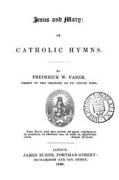 Jesus and Mary; or, Catholic hymns