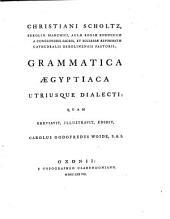 Grammatica ægyptiaca utriusque dialecti