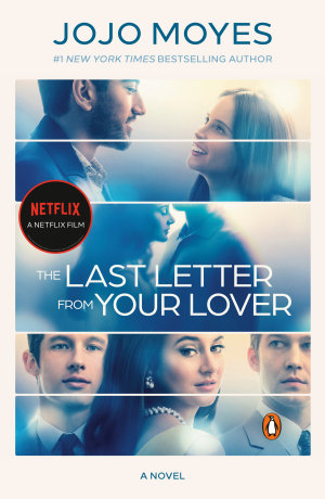 The Last Letter from Your Lover  Movie Tie In
