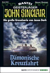 John Sinclair - Folge 0661: Dämonische Kreuzfahrt