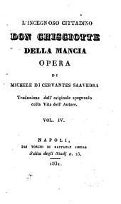 L' Ingegnoso Cittadino Don Chisciotte Della Mancia: Opera, Volume 4