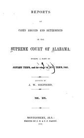 Reports of Cases Argued and Determined in the Supreme Court of Alabama: Volume 19