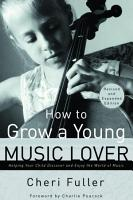 How to Grow a Young Music Lover PDF