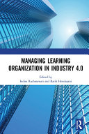 Managing Learning Organization in Industry 4.0