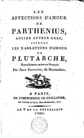 Les affections d'amour de Parthenius, ancien auteur grec, jointes Les narrations d'amour de Plutarche