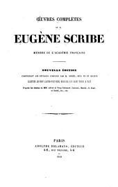 Oeuvres complètes de Eugène Scribe: Volume17