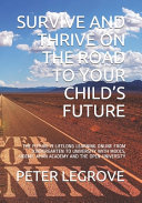 Survive and Thrive on the Road to Your Child s Future PDF