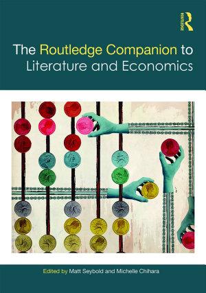 The Routledge Companion to Literature and Economics PDF