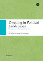 Dwelling in Political Landscapes PDF
