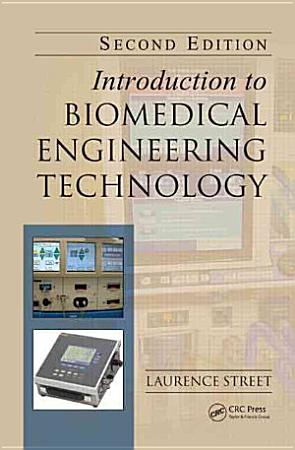 Introduction to Biomedical Engineering Technology  Second Edition PDF