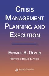 Crisis Management Planning And Execution Book PDF