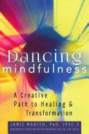 Dancing Mindfulness