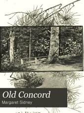 Old Concord: Her Highways and Byways