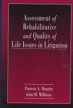 Assessment of Rehabilitative and Quality of Life Issues in Litigation