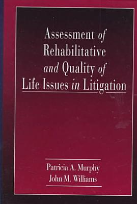 Assessment of Rehabilitative and Quality of Life Issues in Litigation PDF