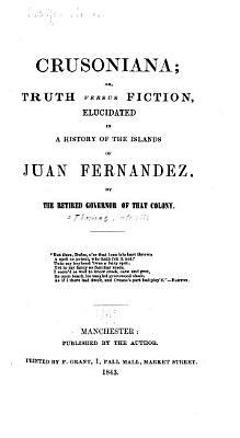 Crusoniana  Or  Truth Versus Fiction PDF