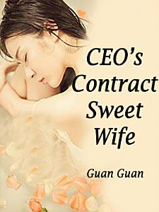 CEO   s Contract Sweet Wife