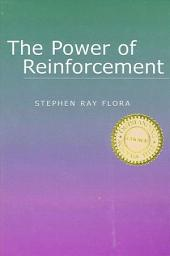 Power of Reinforcement, The