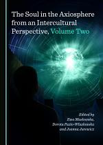 The Soul in the Axiosphere from an Intercultural Perspective, Volume Two