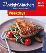 Weight Watchers Mini Series: Weekdays
