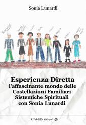 Esperienza Diretta, l'affascinante mondo delle Costellazioni Familiari con Sonia Lunardi