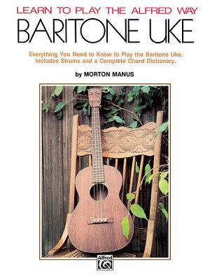 Learn to Play the Alfred Way  Baritone Uke PDF