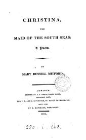 Christina, the maid of the South seas; a poem