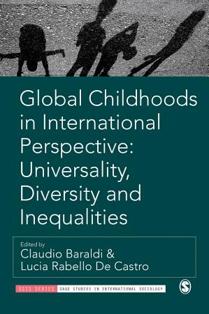Global Childhoods in International Perspective  Universality  Diversity and Inequalities PDF