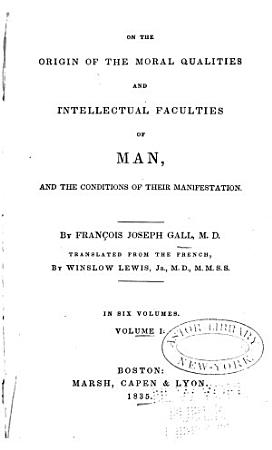 On the Functions of the Brain and of Each of Its Parts  On the origin of the moral qualities and intellectual faculties of man  and the conditions of their manifestation PDF