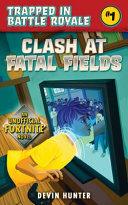 Clash At Fatal Fields