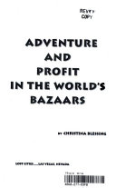 Adventure and Profit in the World's Bazaars