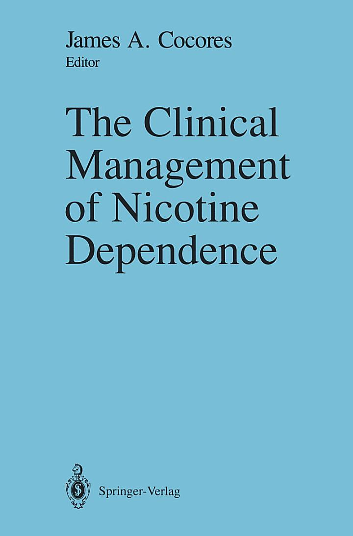 The Clinical Management of Nicotine Dependence