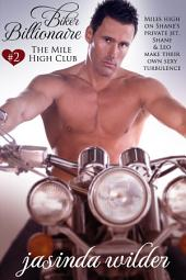 Biker Billionaire #2: The Mile High Club