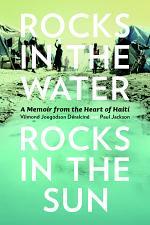Rocks in the Water, Rocks in the Sun