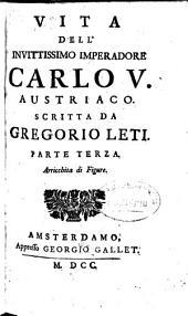 Vita Dell'Invittissimo Imperadore Carlo V. Austriaco: 3