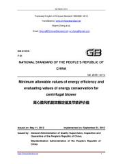 GB 28381-2012: Translated English of Chinese Standard. Read online or on eBook, DRM free. True PDF at www_ChineseStandard_net. GB28381-2012.: Minimum allowable values of energy efficiency and evaluating values of energy conservation for centrifugal blower.