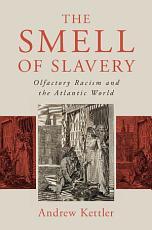 The Smell of Slavery PDF
