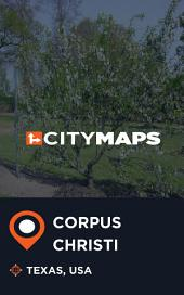 City Maps Corpus Christi Texas, USA