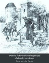 Danske folkeviser med tegninger af danske kunstnere: 1. bd. Textredaktion [!], Bind 1