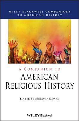 A Companion to American Religious History