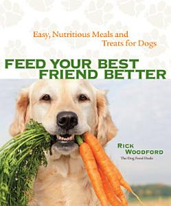 Feed Your Best Friend Better
