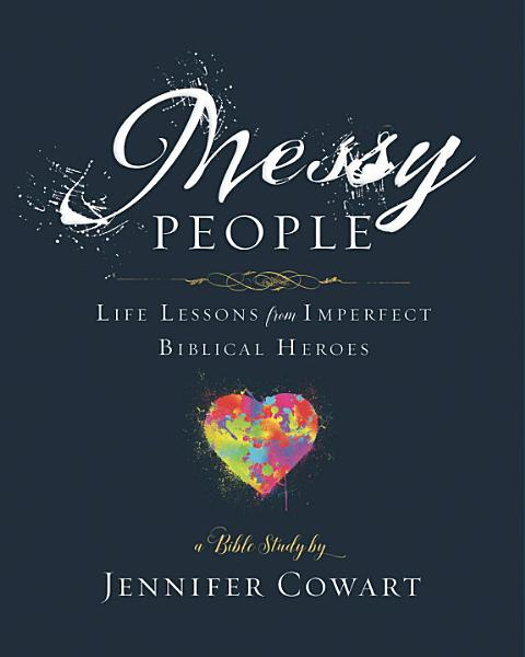 Download Messy People   Women s Bible Study Participant Workbook Book