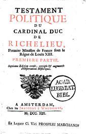 Testament politique du cardinal duc de Richelieu ..