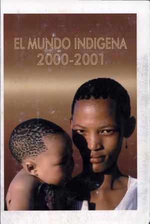 El Mundo Indígena 2000-2001