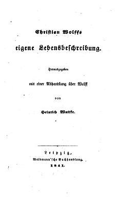 Christian Wolffs eigene Lebensbeschreibung PDF