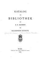 Katalog der Bibliothek der K K  Akademie der bildenden K  nste PDF