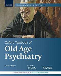 Oxford Textbook of Old Age Psychiatry PDF